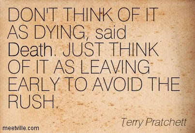 http://www.brickcommajason.com/wp-content/uploads/2015/03/Quotation-Terry-Pratchett-death-humor-Meetville-Quotes-245823.jpg